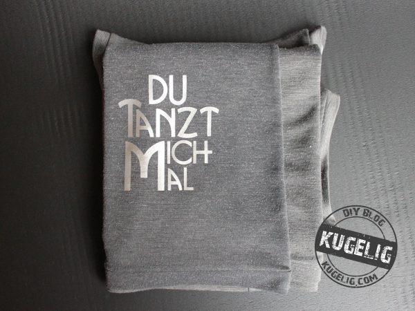 Du-tanzt-mich-mal Plotter-Freebie & Free-Printable