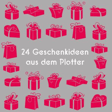 24-Geschenkideen-aus-dem-Plotter