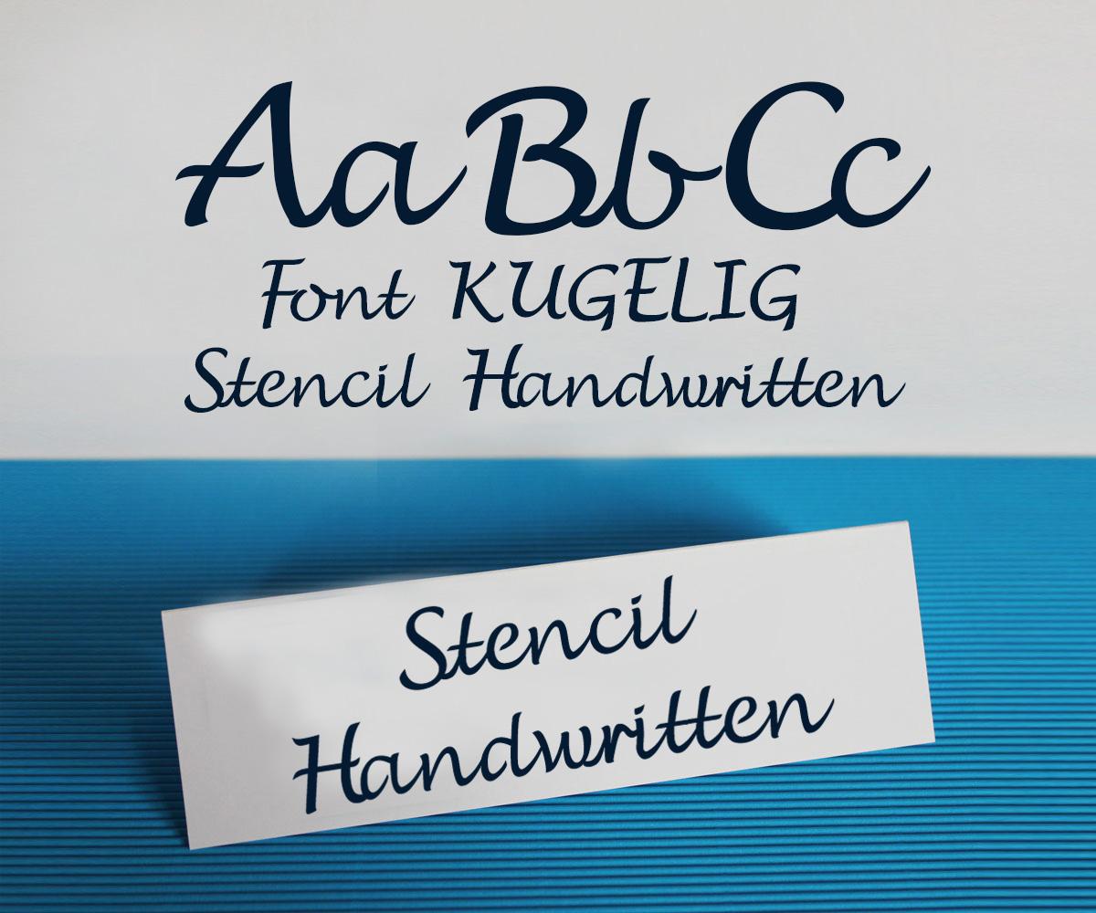 FONT KUGELIG Stencil Handwritten