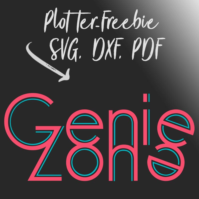 Statement-Plotterfreebie Geniezone - Download als DXF, SVG, PDF, JPG