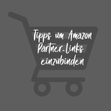 Tipps um Amazon-Partnerlinks in WordPress einzubinden
