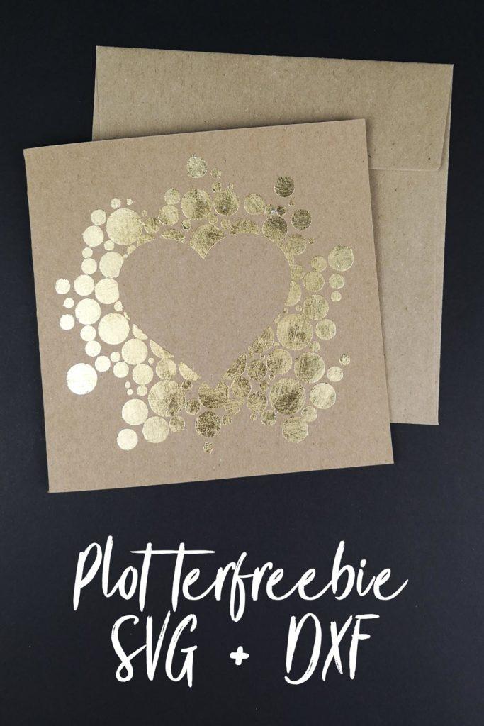 Plotterfreebie für Valentinstagskarte mit Herzen - Blattgold auf Kraftpapier